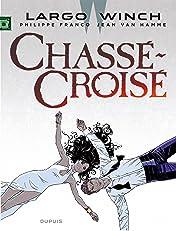 Largo Winch Vol. 19: Chassé-Croisé