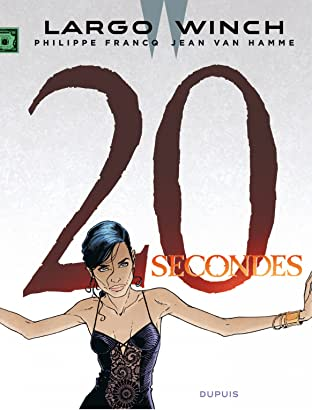 Largo Winch Tome 20: 20 secondes