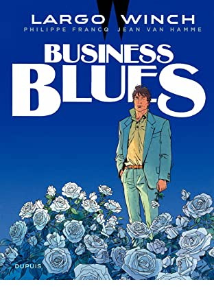 Largo Winch Vol. 4: Business Blues