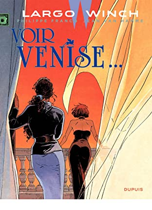 Largo Winch Vol. 9: Voir Venise...