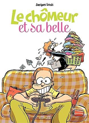 Le chômeur et sa belle Vol. 1