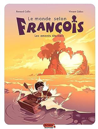 Le monde selon François Vol. 2: Les amants éternels