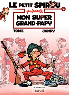 Le Petit Spirou présente... Tome 2: Mon super grand papy