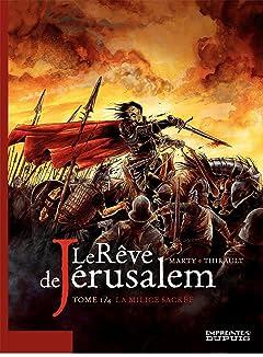 Le rêve de Jérusalem Tome 1: Le rêve de Jérusalem