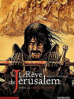Le rêve de Jérusalem Tome 2: L'Epreuve divine