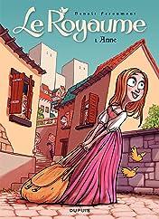 Le Royaume Vol. 1: Anne