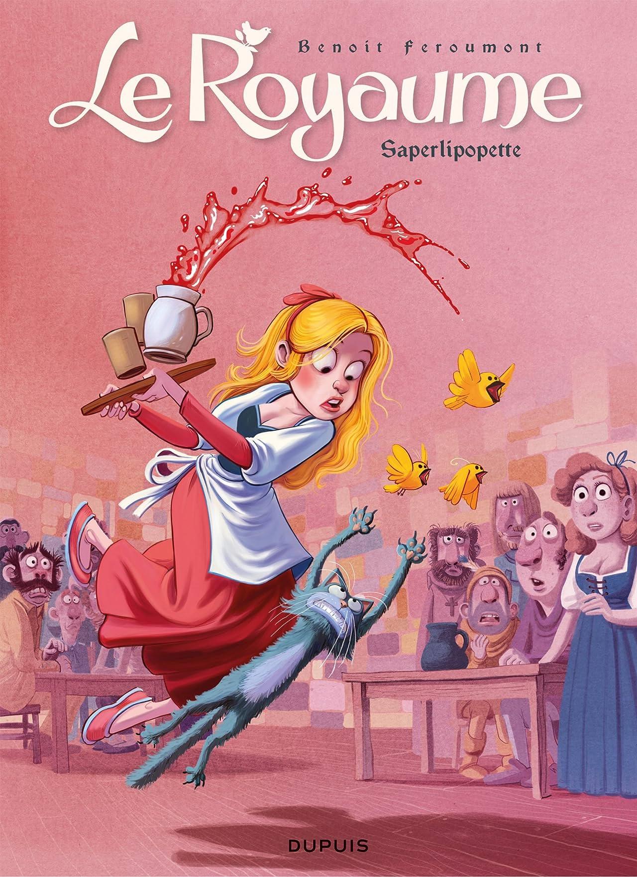 Le Royaume Vol. 6: Saperlipopette
