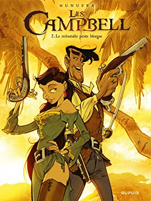Les Campbell Vol. 2: Le redoutable pirate Morgan