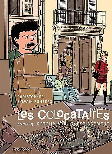 Les Colocataires Vol. 3: Retour sur investissement