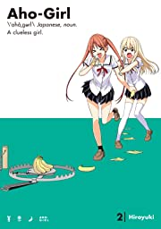Aho-Girl: A Clueless Girl Vol. 2