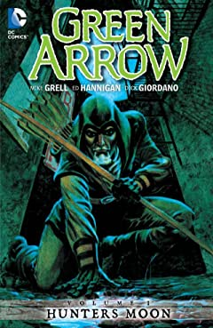 Green Arrow (1988-1998) Tome 1: Hunters Moon