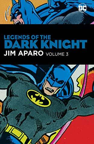 Legends of the Dark Knight: Jim Aparo Tome 3