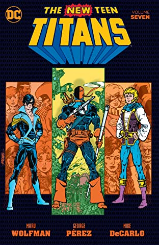 New Teen Titans (1980-1988) Tome 7