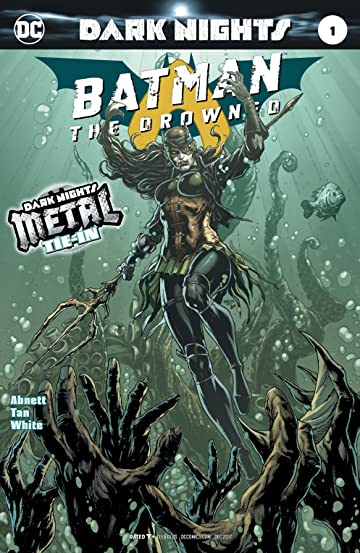 Batman: The Drowned (2017-) #1