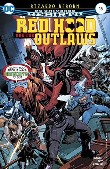 Red Hood and the Outlaws (2016-) No.15