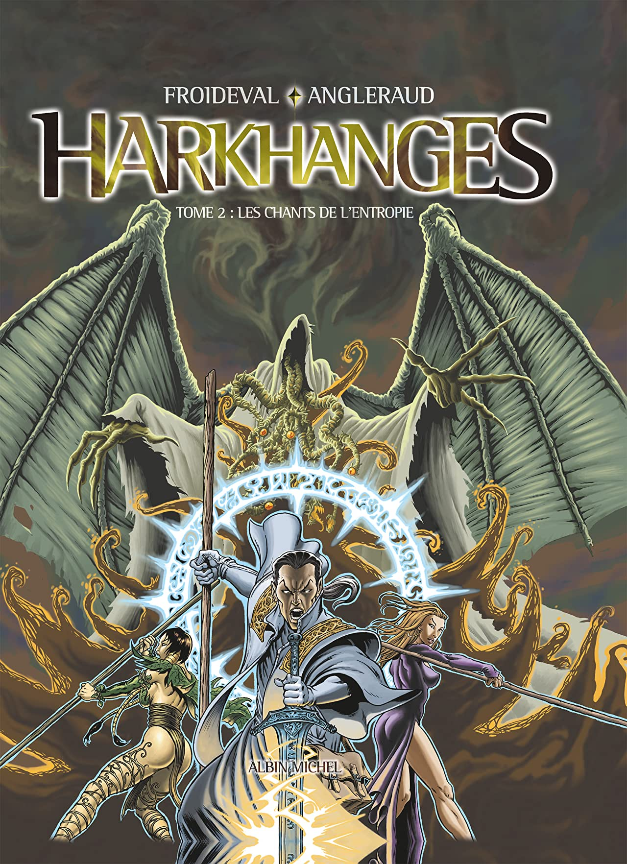 Harkhanges Vol. 2: Les chants de l'Entropie
