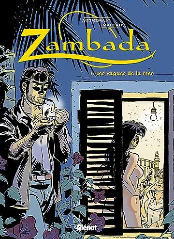 Zambada Vol. 1: Les Vagues de la mer