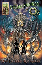 The Steam Engines of Oz #1: The Geared Leviathan