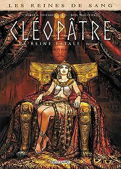 Les Reines de sang - Cléopâtre, la Reine fatale Tome 1