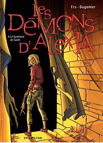 Les Démons d'Alexia Vol. 4: Le Syndrome de Salem