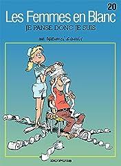 Les Femmes en Blanc Vol. 20: JE PANSE DONC JE SUIS