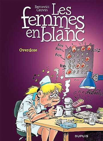 Les Femmes en Blanc Vol. 30: Overdose