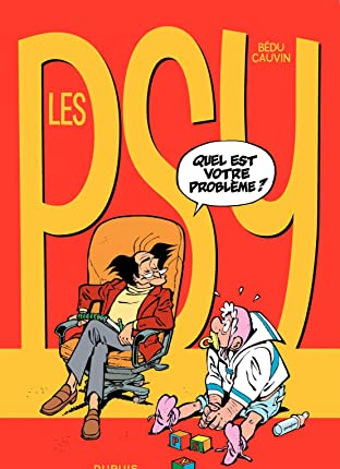 Les Psy Vol. 1: QUEL EST VOTRE PROBLEME ?