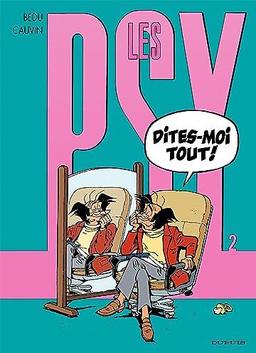 Les Psy Vol. 2: DITES-MOI TOUT!