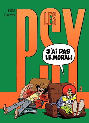 Les Psy Vol. 4: J'AI PAS LE MORAL!