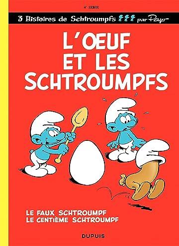 Les Schtroumpfs Vol. 4: L'Oeuf et les Schtroumpfs
