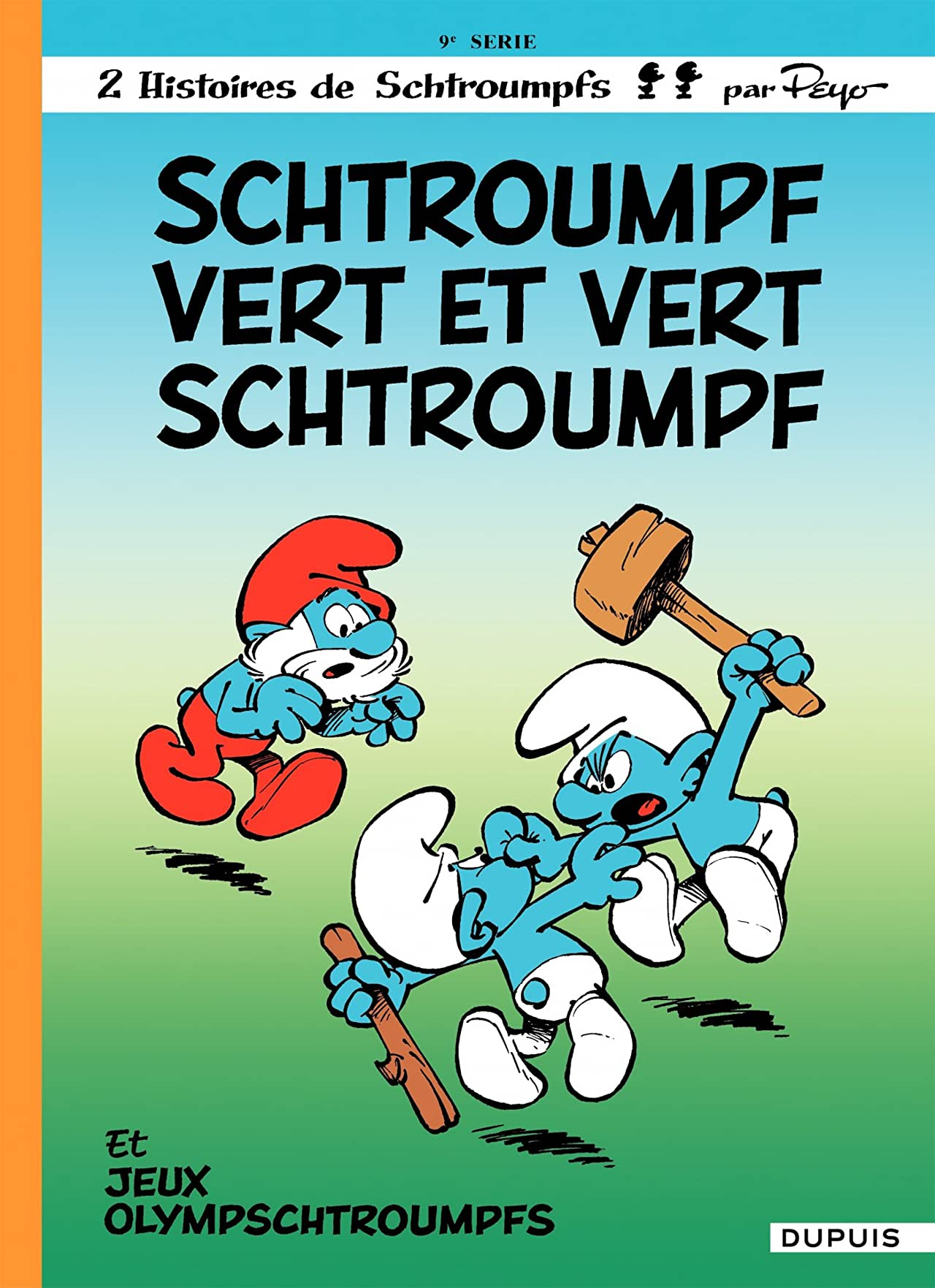 Les Schtroumpfs Vol. 9: Schtroumpf Vert et Vert Schtroumpf