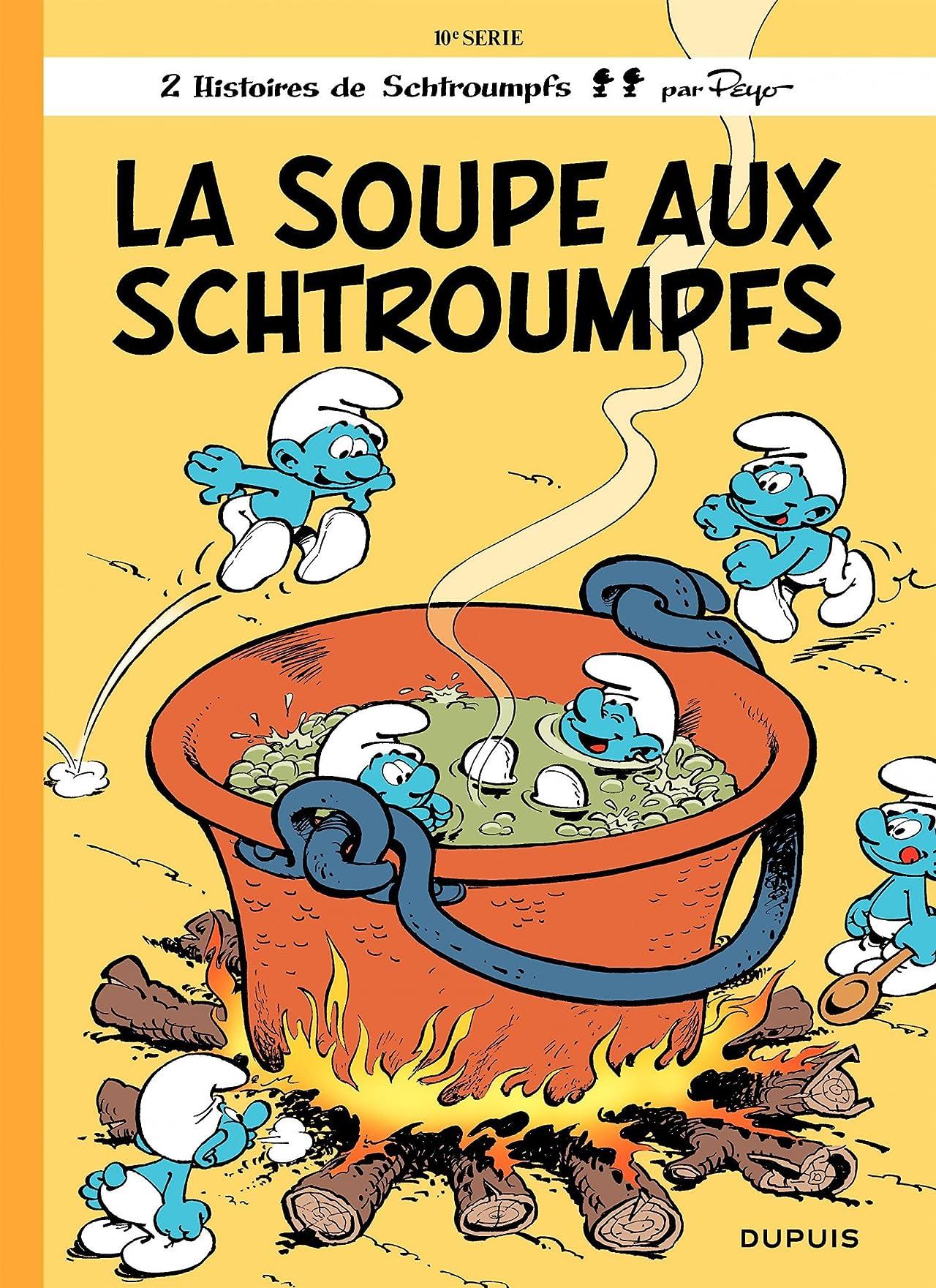 Les Schtroumpfs Vol. 10: La Soupe aux Schtroumpfs