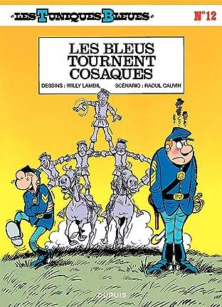 Les Tuniques Bleues Tome 12: LES BLEUS TOURNENT COSAQUES
