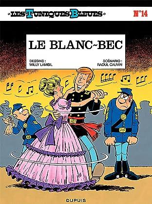 Les Tuniques Bleues Tome 14: LE BLANC-BEC