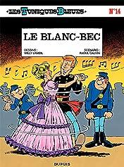 Les Tuniques Bleues Vol. 14: LE BLANC-BEC