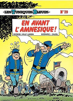 Les Tuniques Bleues Tome 29: EN AVANT L'AMNESIQUE !