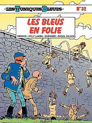 Les Tuniques Bleues Tome 32: LES BLEUS EN FOLIE