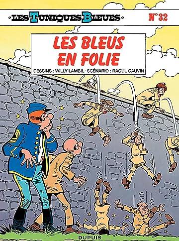 Les Tuniques Bleues Vol. 32: LES BLEUS EN FOLIE