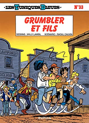 Les Tuniques Bleues Tome 33: GRUMBLER ET FILS