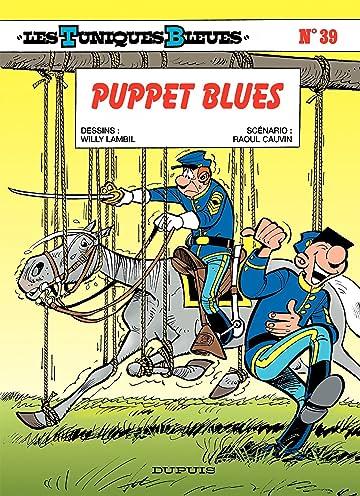 Les Tuniques Bleues Vol. 39: PUPPET BLUES