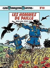 Les Tuniques Bleues Vol. 40: LES HOMMES DE PAILLE