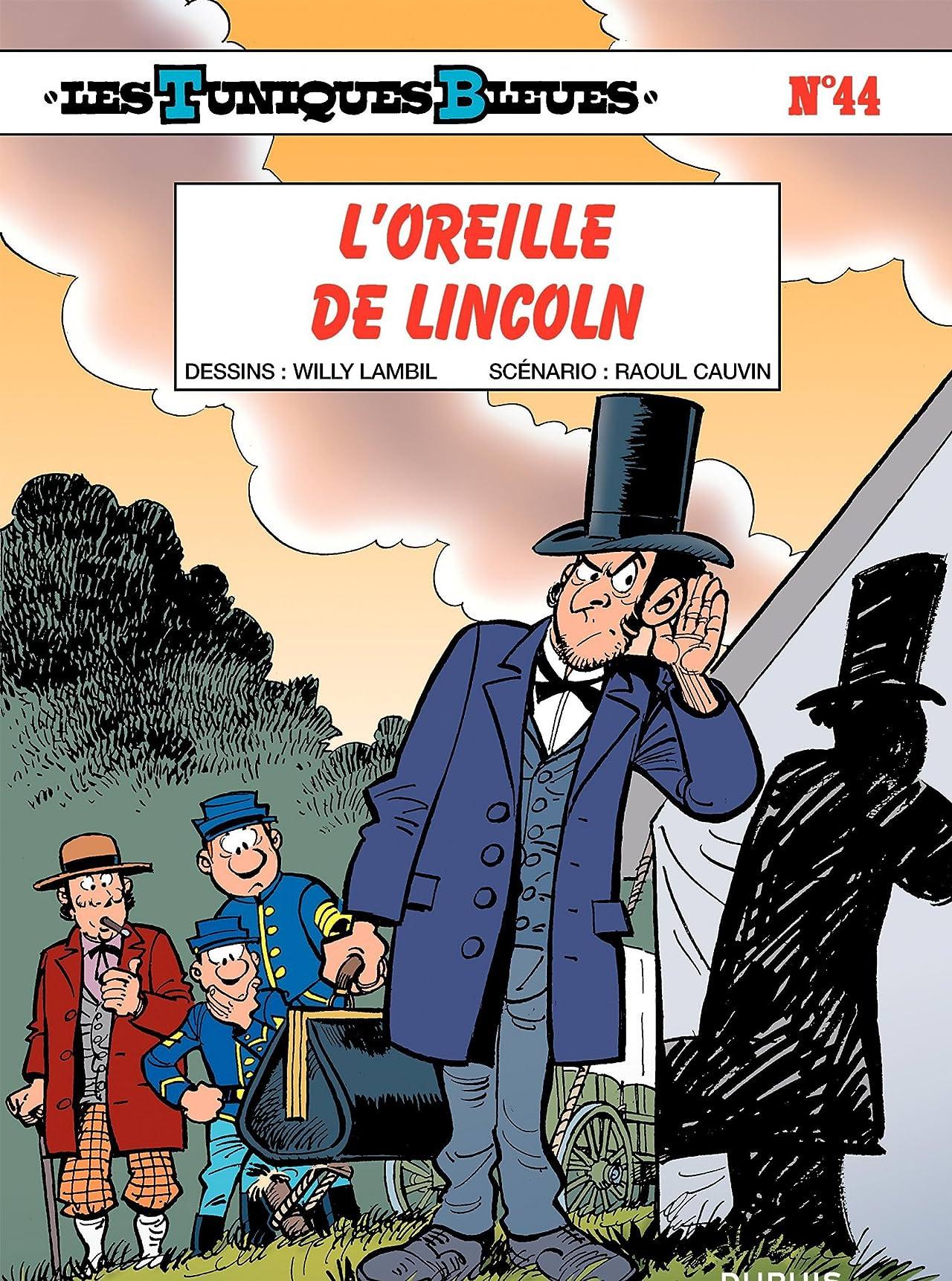 Les Tuniques Bleues Vol. 44: L'OREILLE DE LINCOLN
