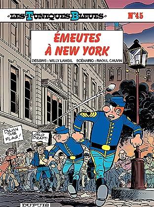 Les Tuniques Bleues Tome 45: Émeutes à New York