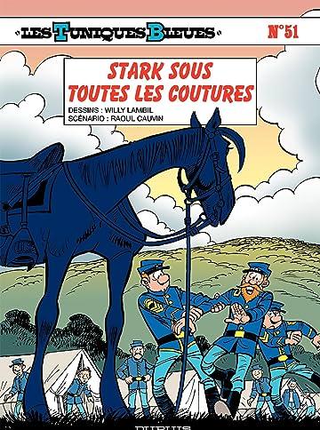 Les Tuniques Bleues Vol. 51: Stark sous toutes les coutures