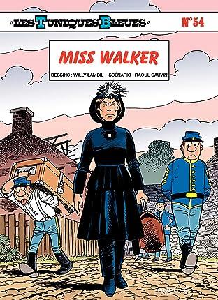 Les Tuniques Bleues Tome 54: Miss Walker