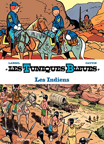Les Tuniques Bleues présentent Vol. 4: Les Indiens