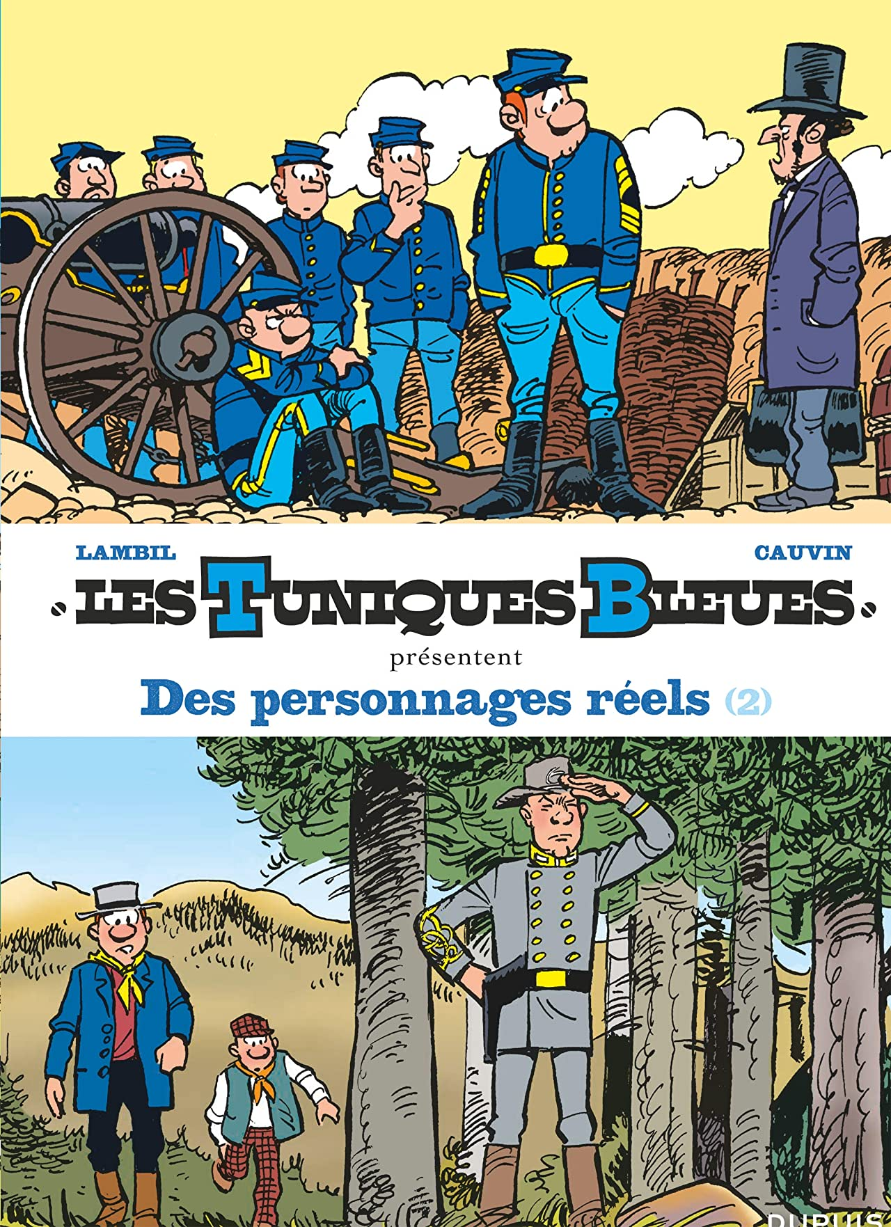 Les Tuniques Bleues présentent Vol. 8: Des personnages réels 2/2