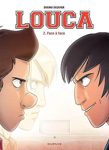 Louca Vol. 2: Face à face