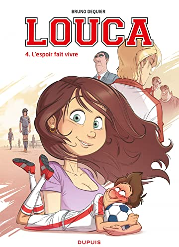 Louca Vol. 4: L'espoir fait vivre