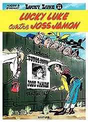 Lucky Luke Tome 11: LUCKY LUKE CONTRE JOSS JAMON